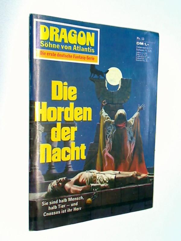 Dragon Söhne von Atlantis Nr. 13 Die Horden der Nacht , ERSTAUSGABE 1973 , Pabel Fantasy Roman-Heft.