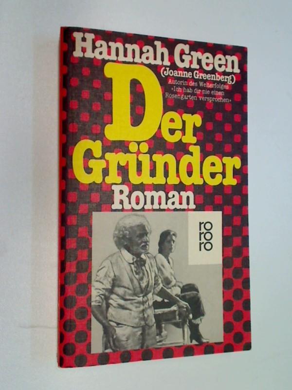 Der Gründer . Roman rororo 5168, 1. Auflage 1983,  9783499151682