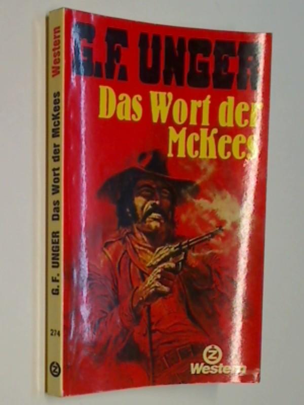 Das Wort der McKees. Roman . Z-Taschenbuch  274 : Western, ERSTAUSGABE 1978