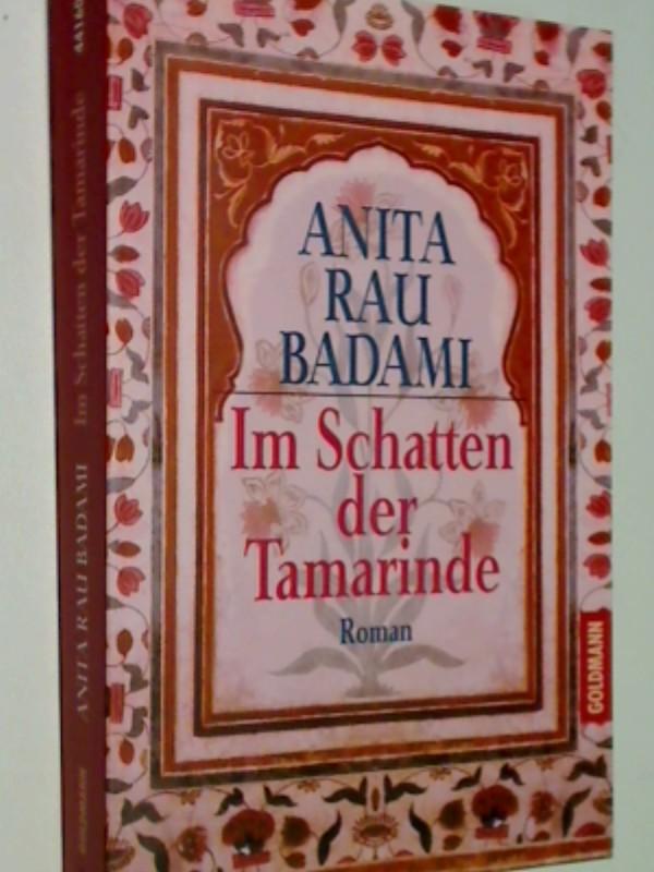 Im Schatten der Tamarinde : Roman.