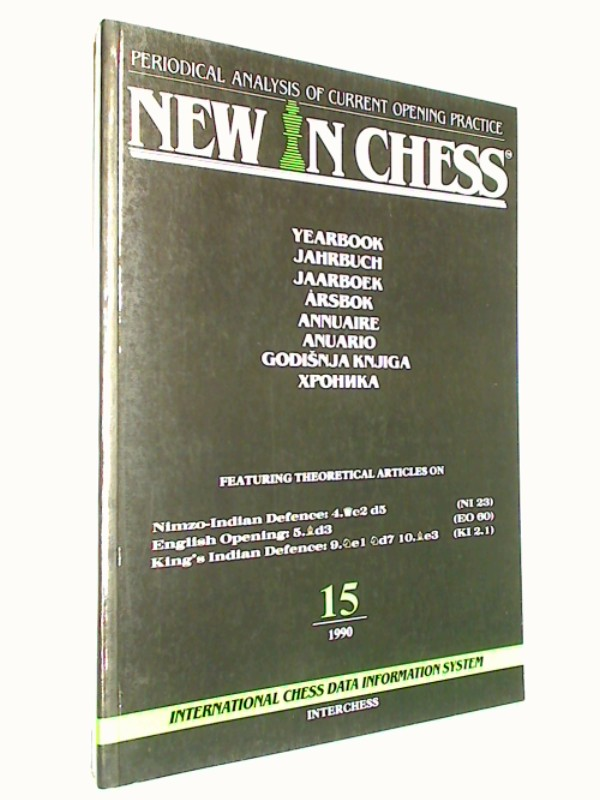 New in Chess Yearbbok Jahrbuch 15 / 1990 Periodical Analysis of current opening Practice. Sicilian Alapin, Dutch Stonewall ( Schach-Buch 9071689247)