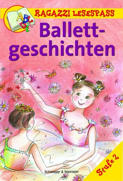 Ballettgeschichten, Ragazzi Lesespass 9783896007063