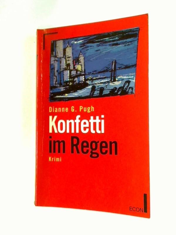 Konfetti im Regen. Krimi Roman ; Econ 25018, ERSTAUSGABE 1993, 9783612250186