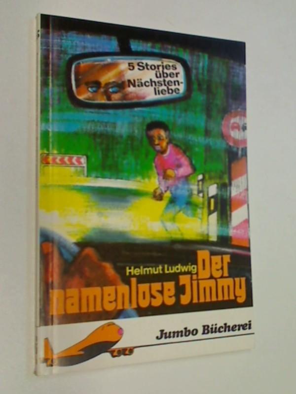 Der namenlose Jimmy ; Jumbo Bücherei 15 ;