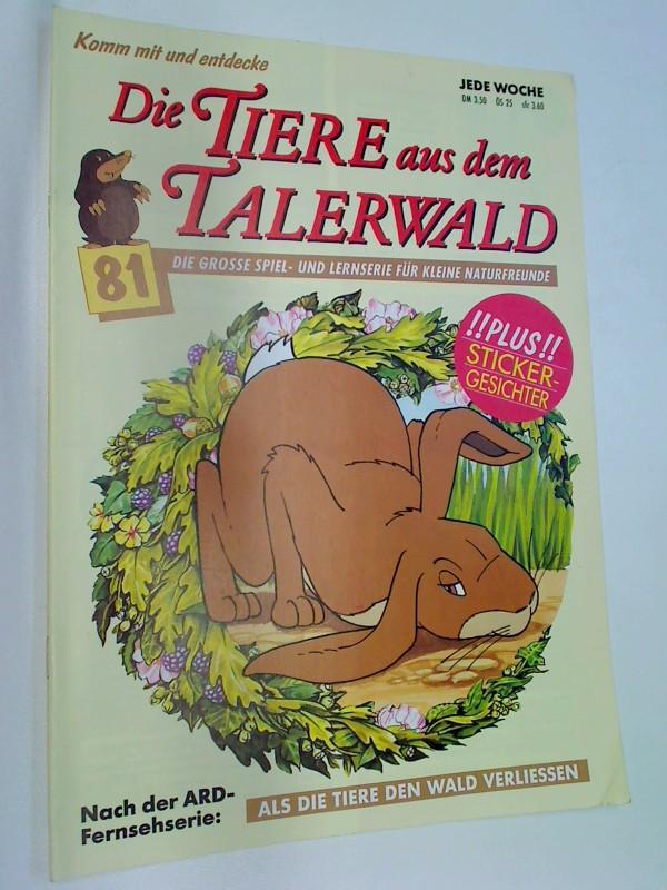 Die Tiere aus dem Talerwald 81 Wildkatzen - Die Grosse Spiel- und Lernserie für kleine Naturfreunde ( Als die Tiere den Wald verliessen)