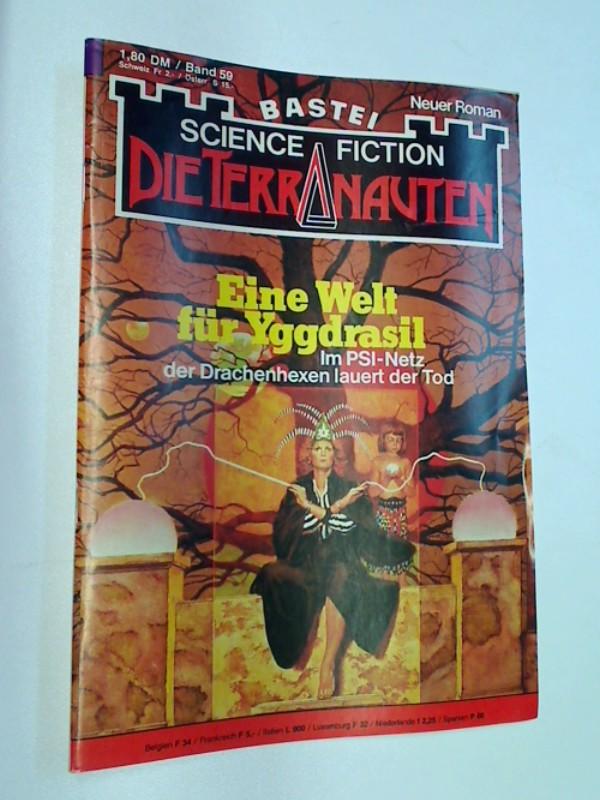 Die Terranauten 59 Eine Welt für Yggdrasil, ERSTAUSGABE, Science Fiction Bastei Roman-Heft