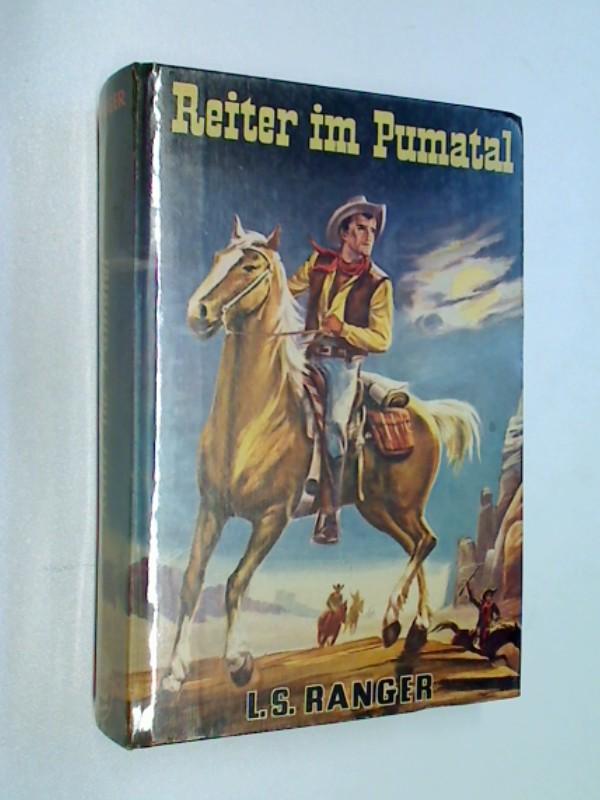 Western - Ranger, L.S: Reiter im Pumatal. Western-Roman