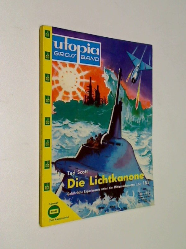 Scott, Ted: Utopia Grossband 185 Die Lichtkanone, Pabel Science Fiction Roman-Heft, ERSTAUSGABE,  ca. 1960