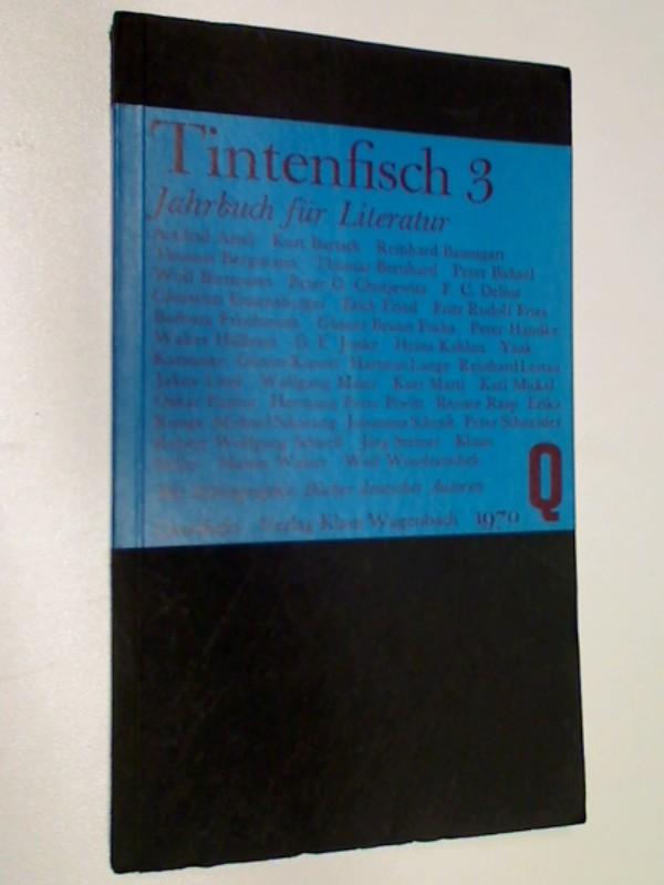 Tintenfisch  3 , Jahrbuch für Literatur 1970