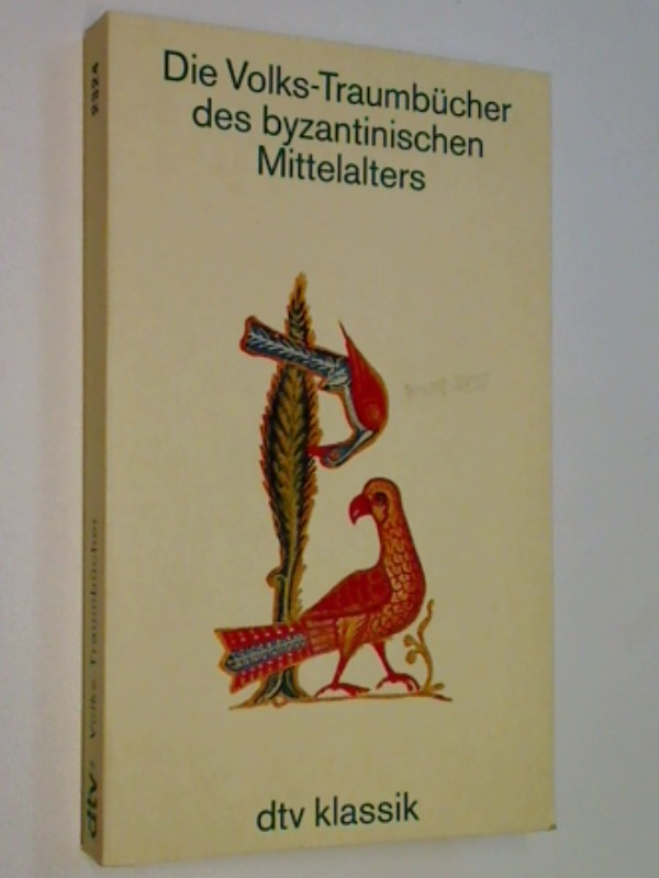 Brackertz, Karl (Hrsg.): Die Volks-Traumbücher des byzantinischen Mittelalters. dtv 2324 : dtv-Klassik : Literatur, Philosophie, Wissenschaft,  ERSTAUSGABE 1993