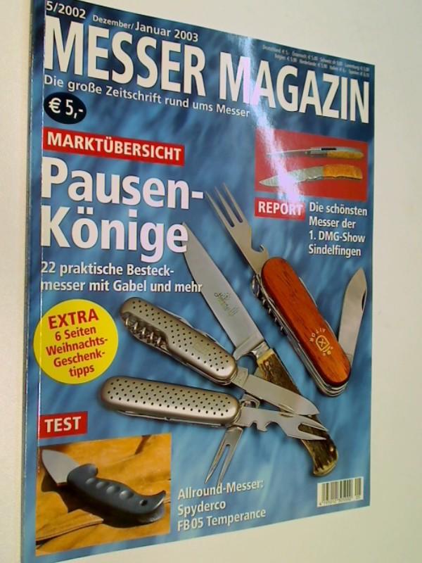 Messer Magazin Nr. 5 / 2002 Allroundmesser: Spyderco Fb 05 Temperance. Die große Zeitschrift rund ums Messer
