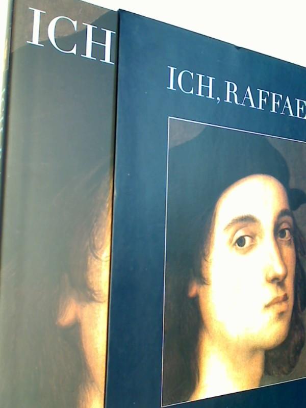 Ich, Raffael. Mit O-Schuber
