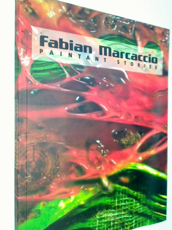 Fabian Marcaccio : paintant stories,  (engl./dt.), signiert, 3933040647
