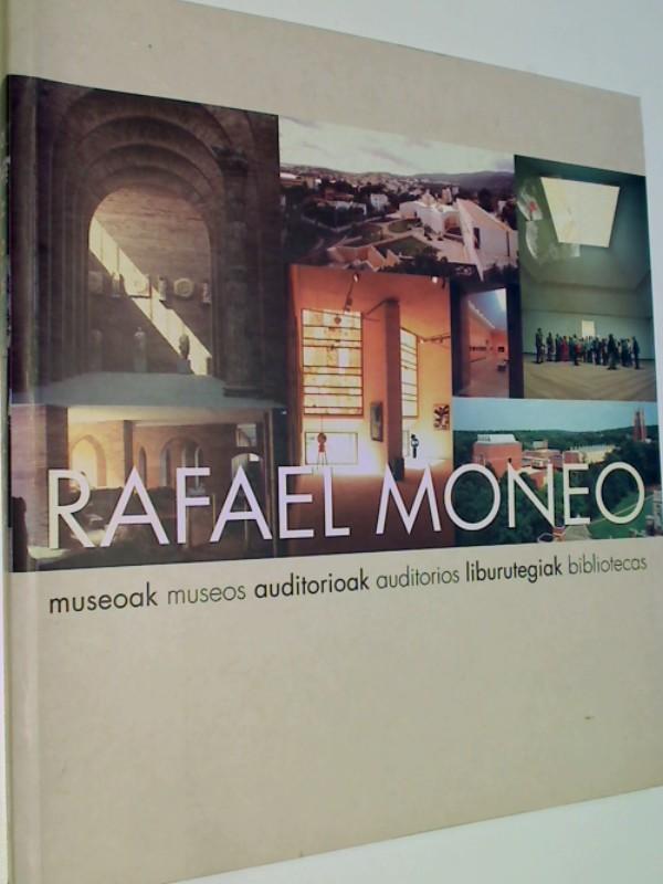 Rafael Moneo - museoak, auditorioak, liburutegiak / museos, auditorios bibliotecas