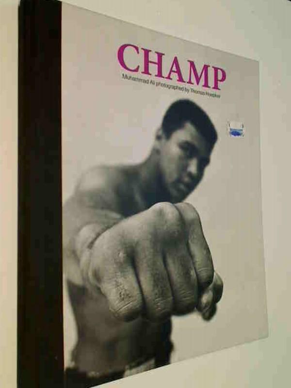 Champ: Muhammad Ali ( Bildband)