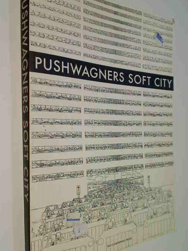 underground comic - Hariton, Pushwagner: Pushwagners Soft City (underground comic )