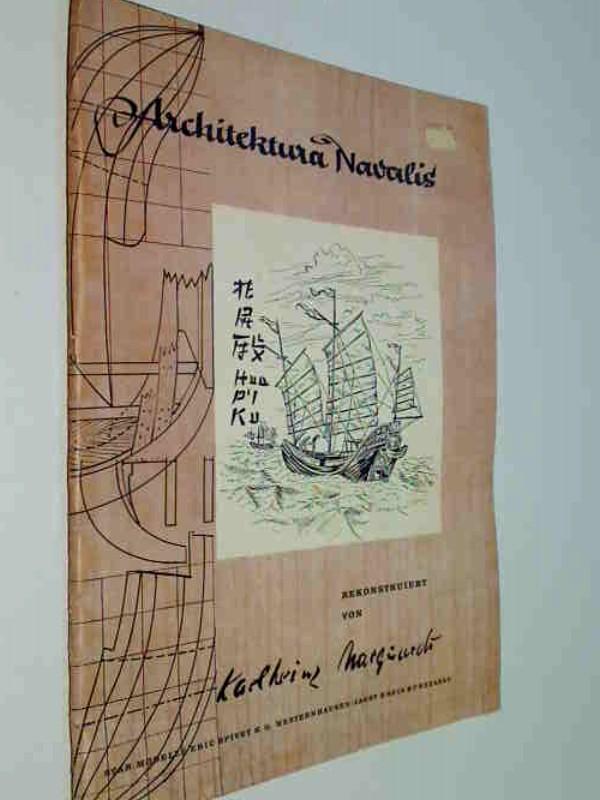 Marquardt (Rekonstruiert), Karlheinz: Chinesische Piratendschunke ( Fooschow-Pfahl-Typ) Architektura Navalis, 3 Bögen in Mappe Rekonstruiert nach verschiedenen Unterlagen.