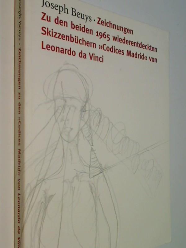 """Joseph Beuys - Zeichnungen zu den beiden 1965 wiederentdeckten Skizzenbüchern """"Codices Madrid"""" von Leonardo da Vinci"""
