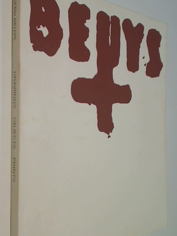 Joseph Beuys : drawings, objects, and prints ; an exhibition by the Institute for Foreign Cultural Relations, Stuttgart