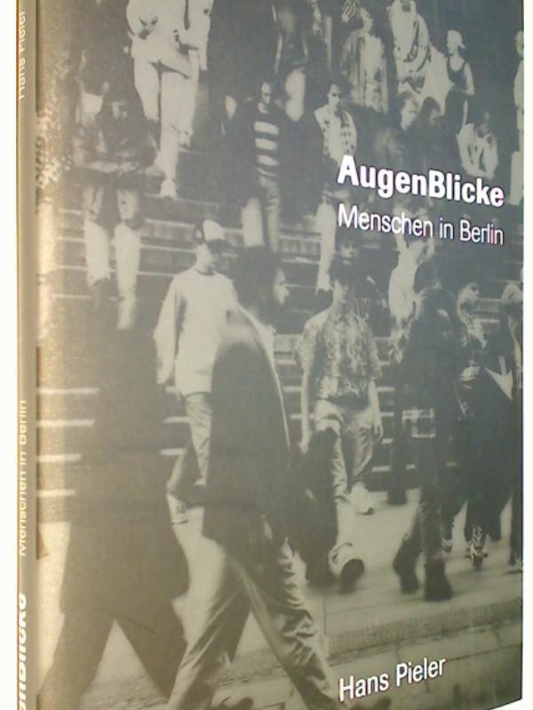 AugenBlicke : Menschen in Berlin.