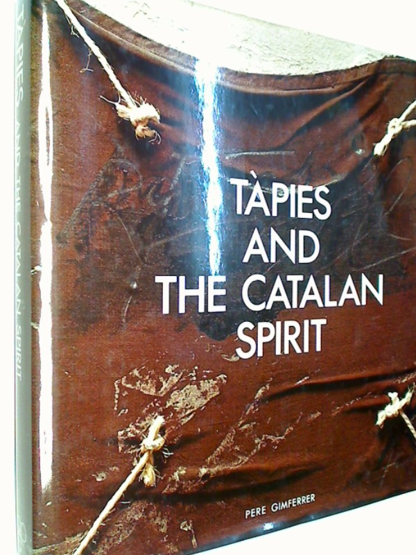 Tapies and the Catalan Spirit