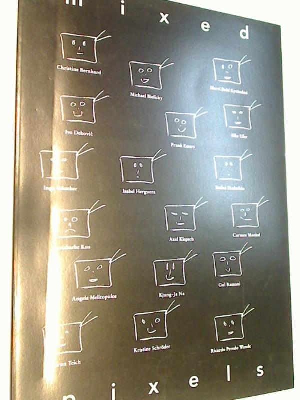 Kunst Joseph Beuys - Rennert, Susanne und Stephan von Wiese: Mixed Pixels. Students of Paik 1978-95