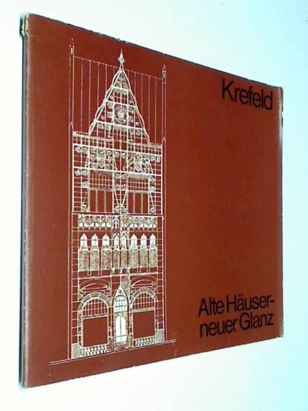 Krefeld - Alte Häuser - neuer Glanz