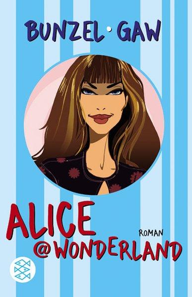 Alice Wonderland Roman 2., Aufl.