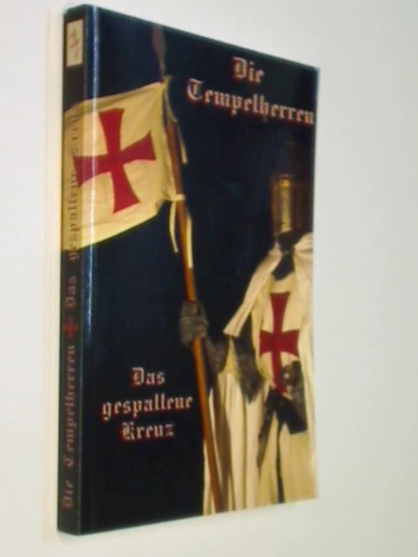 Leffler, Andreas: Die Tempelherren Das gespaltene Kreuz 9783936457346