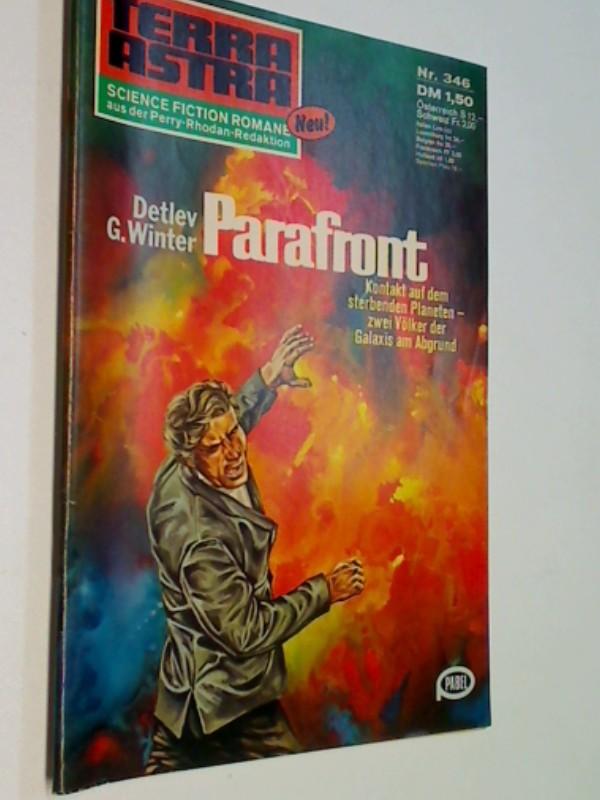 Terra Astra Heft Nr. 346 Parafront, Science Fiction Roman-Heft
