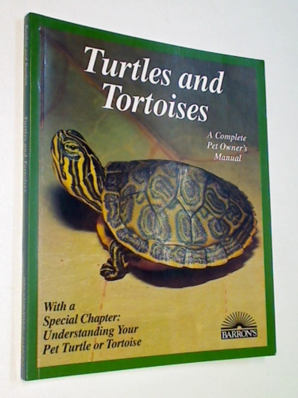 Bartlett, Richard D. and Patricia Pope Bartlett: Turtles and Tortoises: Everything About Selection, Care, Nutrition, Breeding, and Behavior (Complete Pet Owner's Manual)