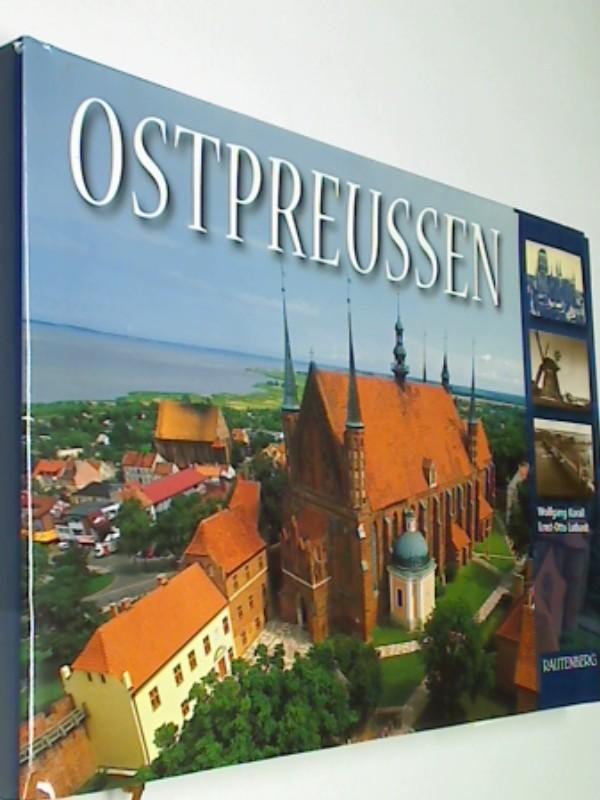 Ostpreußen in Gegenwart und Vergangenheit (Bildband)