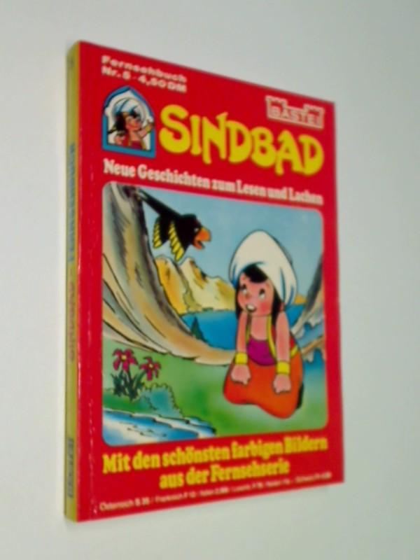 Sindbad - Neue Geschichten zum Lesen und Lachen - Mit den schönsten farbigen Bildern aus der Fernsehserie - Fernsehbuch Nr. 5