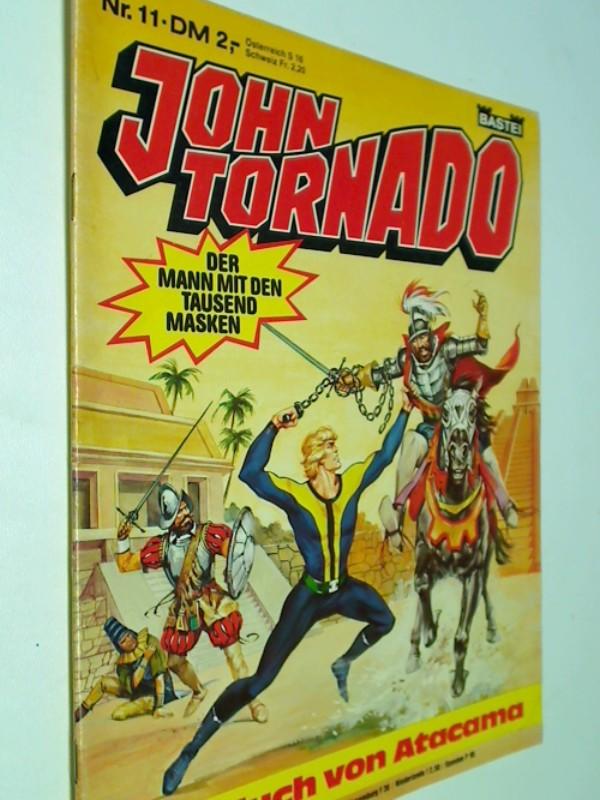 John Tornado 11 Der Fluch von Atacama, mit Stargo Der Kämpfer des Lichts,  Bastei Comic-Magazin, ERSTAUSGABE
