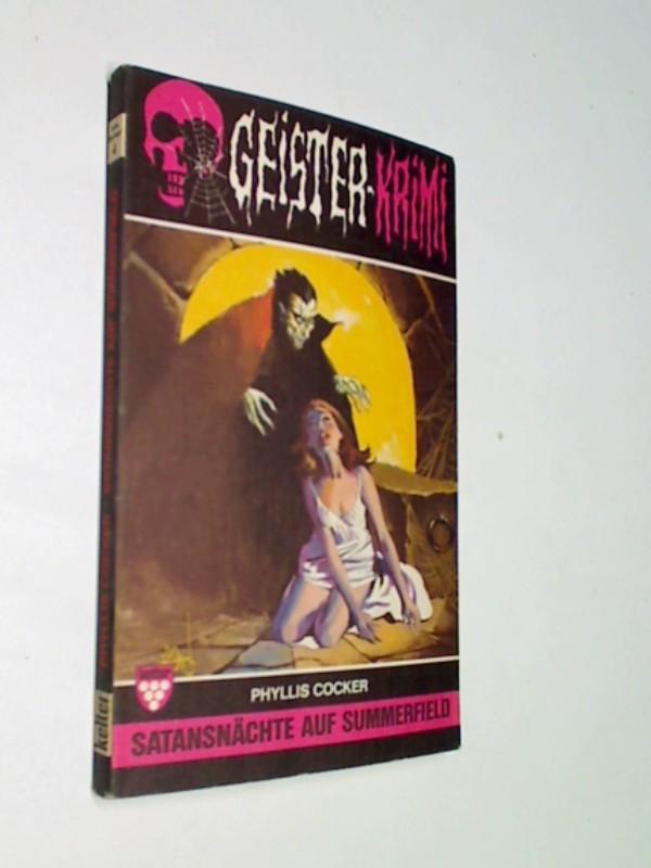 Kelter Taschenbuch  Abenteuer 4 Geister Krimi 1: Satansnächte auf Summerfield ( 1974)