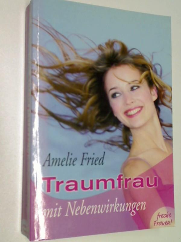 Traumfrau mit Nebenwirkungen. Weltbild Sammler Editionen