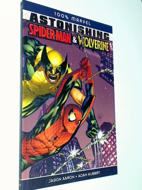 100% MARVEL PAPERBACK # 62: ASTONISHING SPIDER-MAN/WOLVERINE , Marvel Panini Paperback, ERSTAUSGABE, 4196121416953