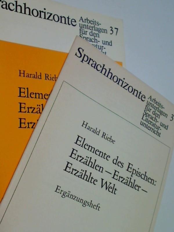 Elemente des Epischen: Erzählen - Erzähler - Erzählte Welt. (11. bis 13. Schuljahr), mit Ergänzungsheft