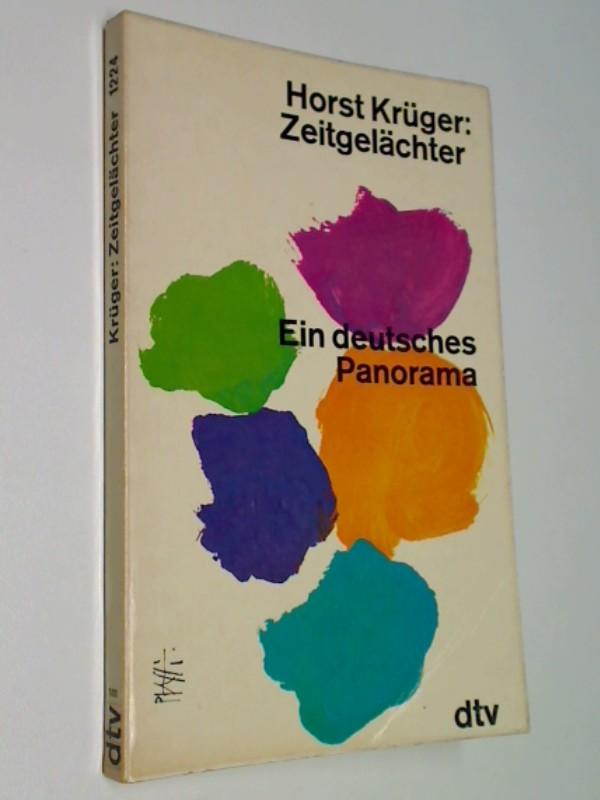 Zeitgelächter. Ein deutsches Panorama.