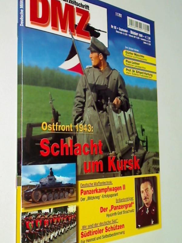 DMZ Deutsche Militärzeitschrift 2008 Heft 65 Ostfront 1943 - Schlacht um Kursk. 4191178107502