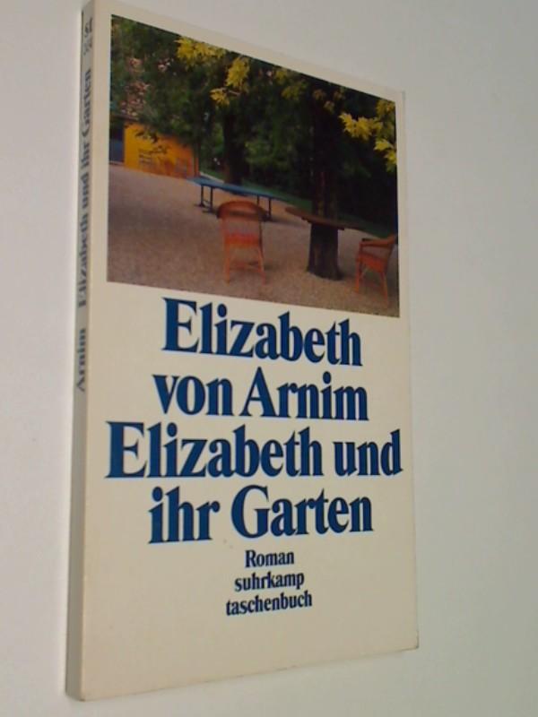 Elizabeth und ihr Garten. Suhrkamp st 2434