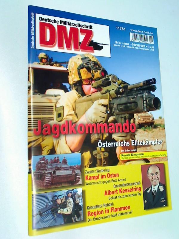 DMZ Deutsche Militärzeitschrift 2013 Heft 91 Albert Kesselring, Jagdkommando - Österreichs Elitekämpfer