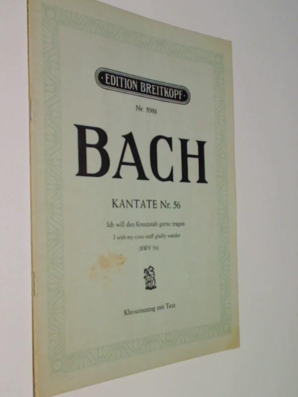 Bach Kantate Nr.56 Ich will den Kreuzstab gerne tragen (BWV 56)  Edition Breitkopf 5981