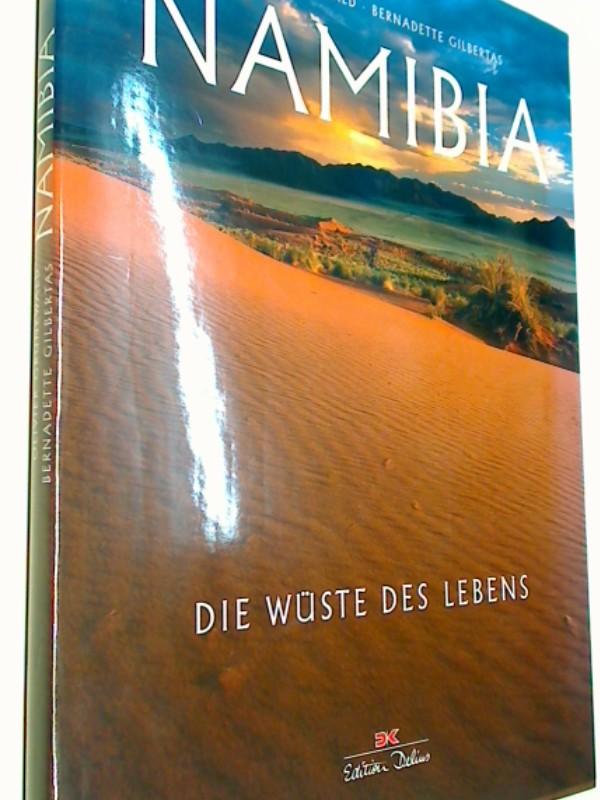 Namibia: Die Wüste des Lebens