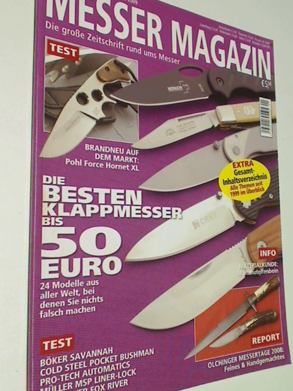 Messer Magazin Nr. 1 / 2009 Test: Böker Savannah, Cold Steel Pocket Bushman Pro- Tech Automatics, Müller MSP Liner-Lock, Bark River Fox River, Kanetsune Tsuno. Zeitschrift  , 4195012305505