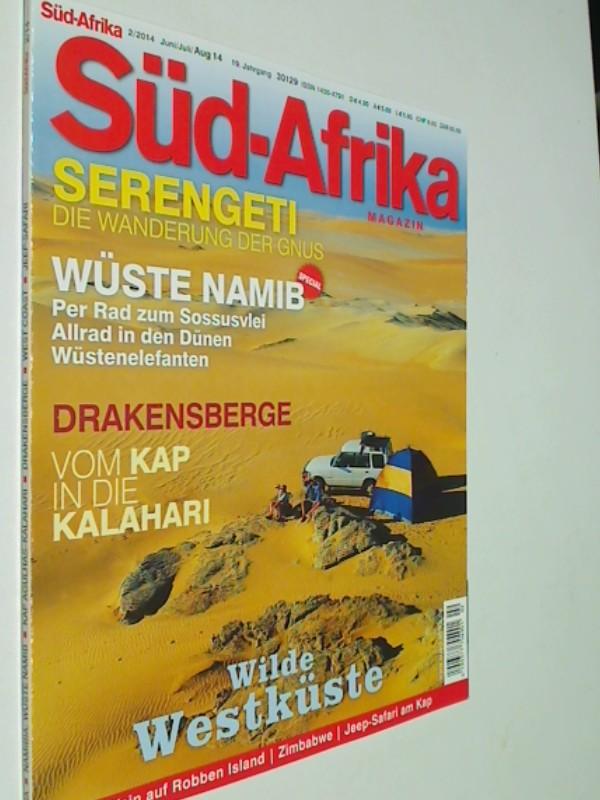 Süd-Afrika Heft 2 / 2014 Serengeti : Wanderung der Gnus,  Wüste Namib, Drakensberge, Magazin für Reisen, Wirtschaft und Kultur im südlichen Afrika. Zeitschrift 4390377708002