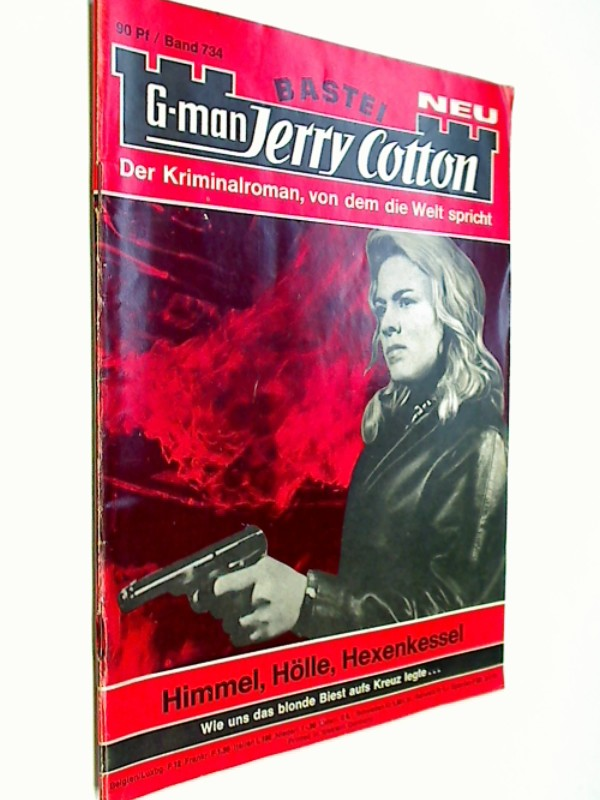 G-man Jerry Cotton 734 Himmel, Hölle, Hexenkessel,  Bastei Roman-Heft, 1. Auflage, ERSTAUSGABE 1971