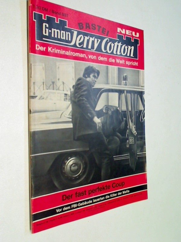 G-man Jerry Cotton 887 Der fast perfekte Coup. Bastei Roman-Heft, 1. Auflage, ERSTAUSGABE 1975