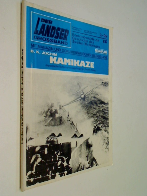 Der Landser Grossband 837 Kamikaze,  Pabel Roman-Heft, 1992