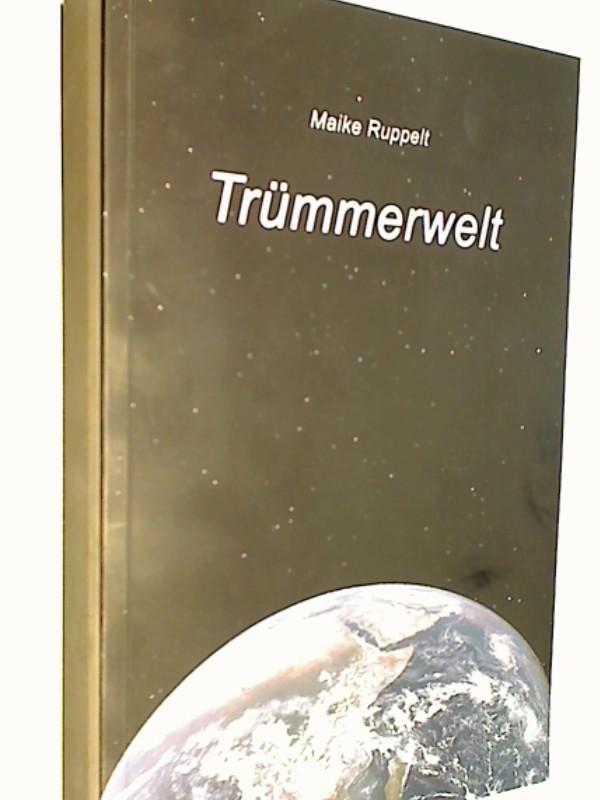 Trümmerwelt (Cassie-Trilogie, Band 1), Science Fiction  Roman, ERSTAUSGABE